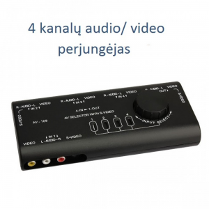 4 kanalų audio - video perjungėjas